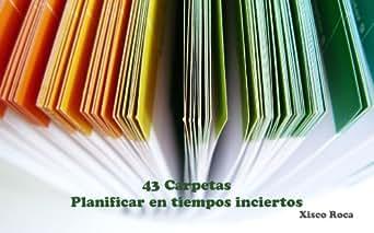 Amazon.com: 43 Carpetas - Planificar en tiempos inciertos