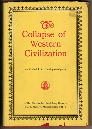 The collapse of Western civilization