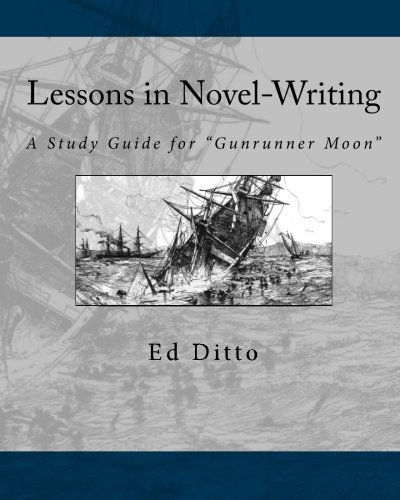 Lessons in Novel-Writing: A Study Guide for