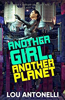 Another Girl, Another Planet by [Antonelli, Lou]