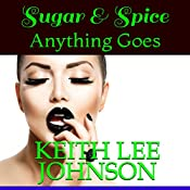Sugar & Spice | Keith Lee Johnson