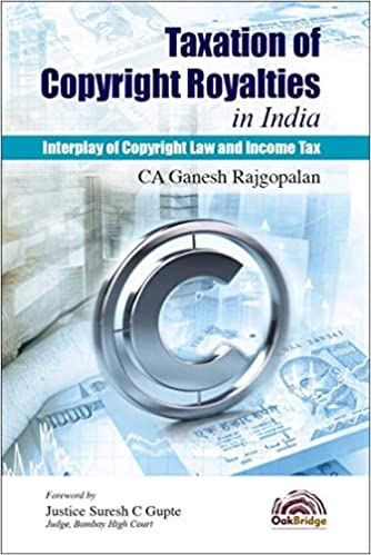 Taxation of Copyright Royalties in India