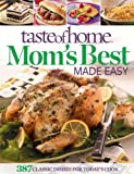 Taste of Home Mom's Best Made Easy, Taste of Home, 1617651001