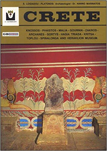 Crete: Knossos - Phaistos - Malia - Gournia - Zakros - Archanes - Gortys - Hagia Triad - Kritsa. Toplov - Spinalonga and Heraklion Museum