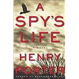 A Spy's Life: A Novel