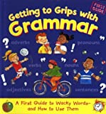Getting to Grips with Grammar, Martin Manser, 1577685571