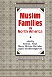 Muslim Families in North America, , 0888642253