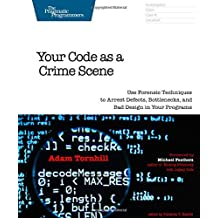 Amazon adam tornhill books your code as a crime scene use forensic techniques to arrest defects bottlenecks and bad design in your programs the pragmatic programmers fandeluxe