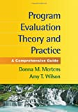 img - for Program Evaluation Theory and Practice: A Comprehensive Guide book / textbook / text book