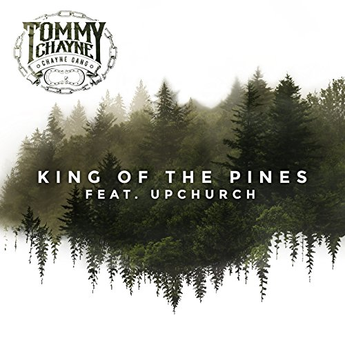 King of the Pines (feat. Upchurch)