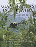 Giant Pandas in the Wild, Lu Zhi, 0893819972