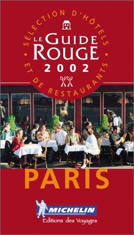 Download Michelin LE GUIDE ROUGE Paris 2002 ebook