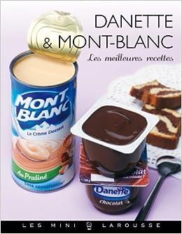 6caa3ab56184 Amazon.fr - Danette et Mont-Blanc - Noëmie André - Livres