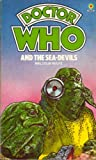 Doctor Who and the Sea Devils (The Doctor Who Library, 54)