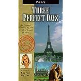 Three Perfect Days: Paris