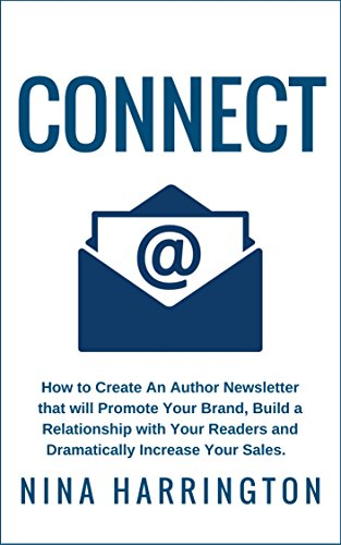 CONNECT Newsletter Relationship Dramatically Increase ebook product image