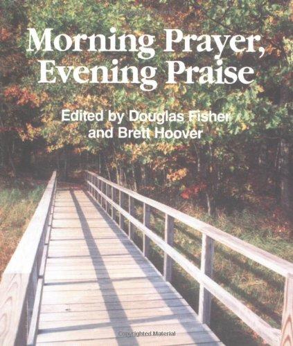 Morning Prayer, Evening Praise (Spiritual Sampler) (Sampler Spiritual)