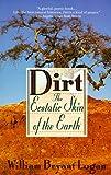 Dirt, William Bryant Logan and William B. Logan, 1573225460