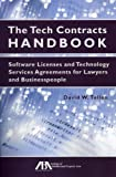 img - for By David Tollen - The Tech Contracts Handbook: Software Licenses and Technology Services Agreements for Lawyers and Businesspeople (1/17/11) book / textbook / text book