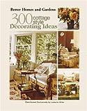 300 Cottage Style Decorating Ideas (Leisure Arts #3738)