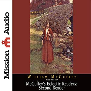 McGuffey's Eclectic Readers: Second Reader Hörbuch