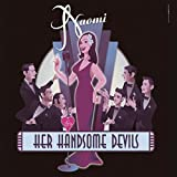Naomi & Her Handsome Devils