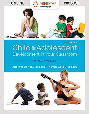 MindTap Education for Bergin/Bergin's Child and Adolescent Development in Your Classroom, Topic Approach, 3rd Edition