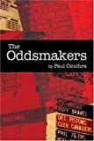 The Oddsmakers, Paul Czuchra, 1413726178