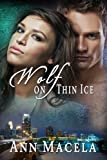 Wolf on Thin Ice (Wolves in Business Book 2)
