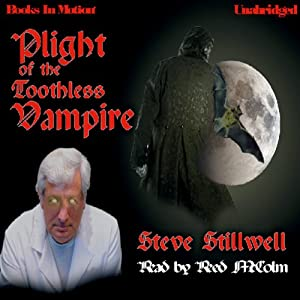 Plight of the Toothless Vampire Audiobook