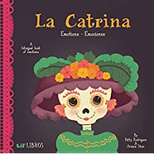 La Catrina: Emotions - Emociones (English and Spanish Edition)
