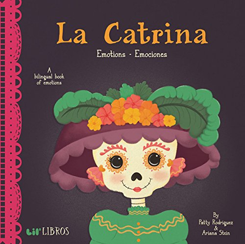 La Catrina: Emotions - Emociones (English and Spanish Edition) -