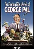 Fantasy Film Worlds of George Pal