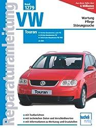 VW Touran (Reparaturanleitungen)