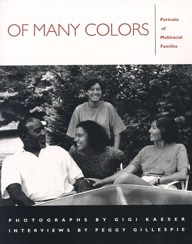 Of Many Colors: Portraits of Multiracial Families