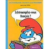 SCHTROUMPFEZ-VOUS FRANCAIS ?