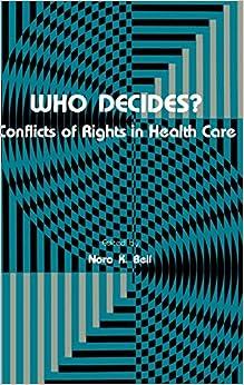 Descargar En Español Utorrent Who Decides?: Conflicts Of Rights In Health Care Documentos PDF