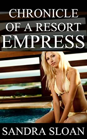 High Society Resort Empress (Chronicle) - Kindle edition
