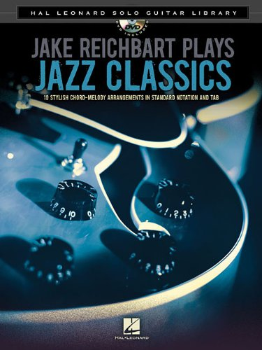 (Jake Reichbart Plays Jazz Classics - Hal Leonard Solo Guitar Library (Book/Dvd))
