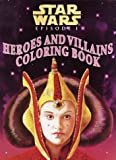 Heroes and Villains Coloring Book