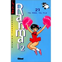 RANMA 1/2 T.21 : TEL PÈRE TEL FILS