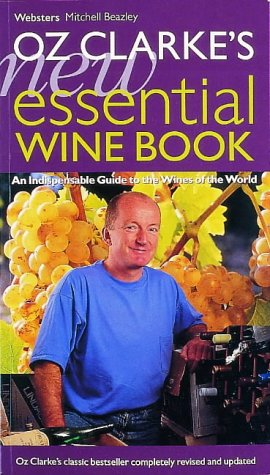 Oz Clarke's New Essential Wine Book