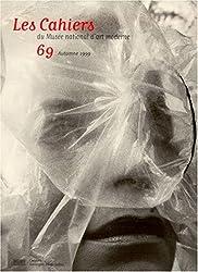 Les Cahiers du Musée National d'art moderne, numéro 69 - Automne 1999