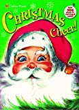 Christmas Cheer!, Golden Books Staff, 0375834575