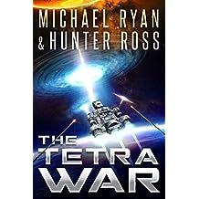 The Tetra War: (Volume 1 of The Tetra War Saga) (English Edition)
