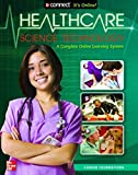 Health Care Science Technology: Career Foundations, Student Edition (HLTHCAR SCI TECH: CAR FOUND)