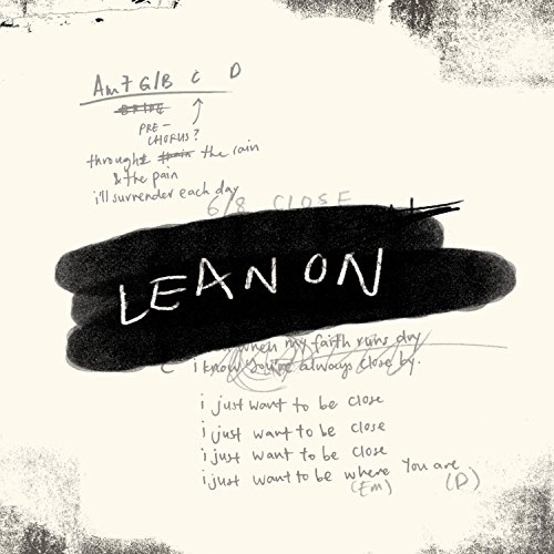 Generations Worship - Lean On 2017