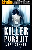 Killer Pursuit: An Allison McNeil Thriller