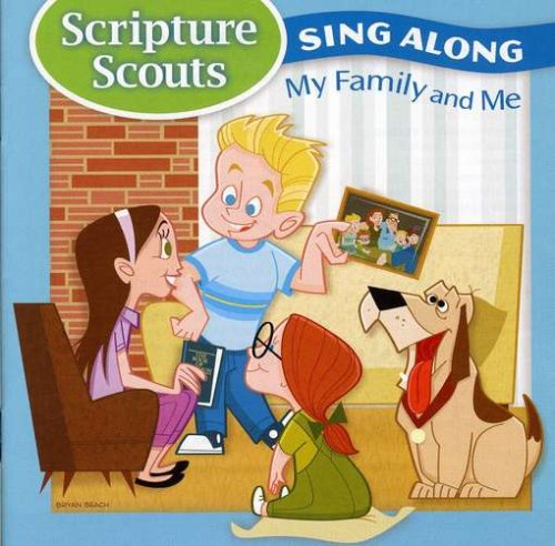 Scripture Scouts Sing-A-Long My Family & Me by Shadow Mountain