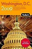 Fodor's Washington, D. C. 2009, Fodor's Travel Publications, Inc. Staff, 140001963X